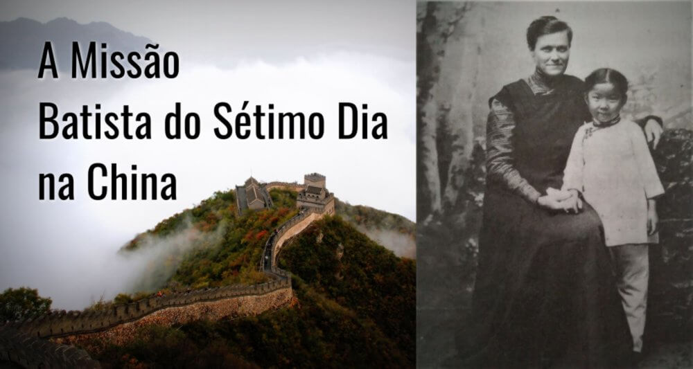 A Missão Batista do Sétimo Dia na China